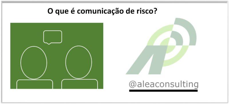 O Que é Comunicação de Risco?